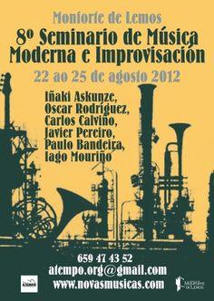 8º Seminario de Música Moderna e Improvisación de Monforte de Lemos, del 22 al 25 de agosto.