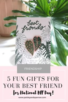 5 perfect ways to celebrate your bestie for National BFF Day - Paisley + Sparrow