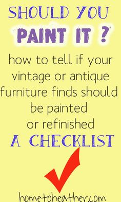 to Know if You Should Paint or Refinish – A Checklist How to tell if you should paint that second hand furniture find - or not!How to tell if you should paint that second hand furniture find - or not! Furniture Repair, Old Furniture, Refurbished Furniture, Paint Furniture, Repurposed Furniture, Furniture Projects, Furniture Makeover, Vintage Furniture, Rustic Furniture