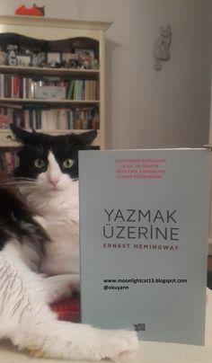 moonlightcat13: Yazmak Üzerine - Ernest Hemingway
