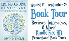 Excerpt for: Crowdfunding for Social Good by Devin D. Thorpe