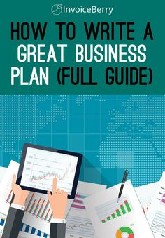 Start your business with a great business plan. And here's how to write one. http://blog.invoiceberry.com/2016/11/write-great-business-plan-guide/