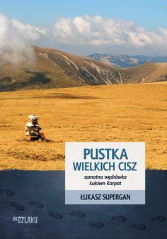 Łukasz Supergan realizuje swoje marzenia od dwudziestu pięciu lat, od momentu rozpoczęcia jego przygody z górami. Przemierza, najczęściej samotnie, górskie pasma Europy (głównie). Za moment przełomowy uznaje wyprawę Łukiem Karpat (2004), podczas której przeszedł 2200 km w 93 dni. Wędrował przez ziemie Rumunii, Ukrainy, Polski, Czech i Słowacji. Wynik ten poprawił kilka lat później, pokonując ten dystans w czasie 65 dni.