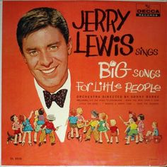 Jerry Lewis has been one of the comedians who has made me laugh.
