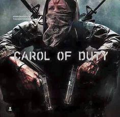 Carol of Duty - love it! The Walking Dead