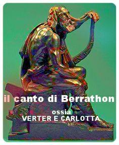 """Luigi Speranza -- """"VERTER E CARLOTTA; gl'amanti di Vetzlar; ossia, il canto di Berrathon: melodramma tratto da Goethe"""""""