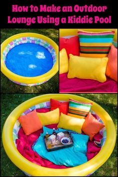 With just pillows and blankets, you can turn a kiddie pool into an outdoor lounge!