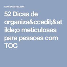 52 Dicas de organização meticulosas para pessoas com TOC