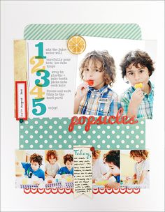 #papercraft #scrapbook #layout.  Popsicles