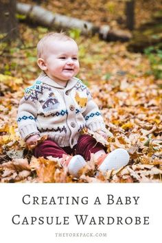 Creating a Baby Capsule Wardrobe - The York Pack Capsule Wardrobe Mom, Wardrobe Ideas, Baby Schedule, Advice For New Moms, Minimalist Baby, Baby On A Budget, Babies First Year, Baby Needs, Baby Boy Newborn