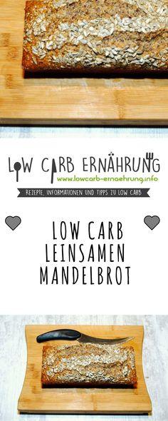 Low Carb Rezept für ein leckeres, kohlenhydratarmes Leinsamen-Mandel-Brot. Low Carb und einfach und schnell zum Nachbacken. Perfekt zum Abnehmen.
