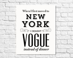 Typography Print New York Art Carrie Bradshaw Quote by paperchat, $24.00