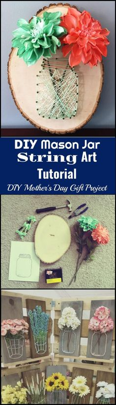 DIY Mason Jar String Art Mother's Day Gift Idea - 300+ DIY Mothers Day Gifts You Can Make For Your Mom - Page 8 of 24 - DIY & Crafts #artideas