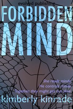 Forbidden Mind by Kimberly Kinrade, reviewed by Ermisenda - Book Cover
