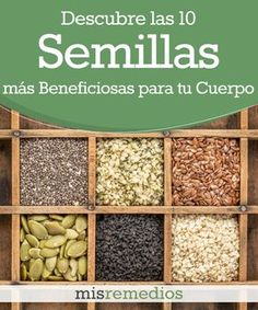 Descubre las 10 #Semillas con más #Beneficios para Tu #Cuerpo | Mis Remedios #ComerSano