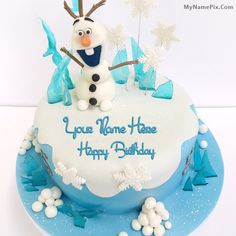 Write Your Name On Frozen Olaf Birthday Cakes Picture In Seconds Make Awesome With New Happy Greetings