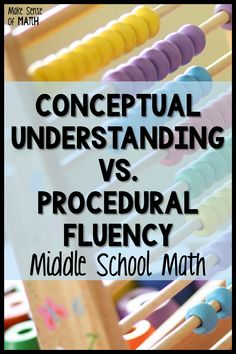 What's more important, conceptual understanding or procedural fluency in your middle school math classroom? Learn how they are both important and why and how you should implement both in your lesson planning. Your 6th grade, 7th grade, and 8th grade math students need to master both. Read how to implement these strategies in your classroom today. #makesenseofmath Fun Math Games, Math Activities, Seventh Grade Math, Critical Thinking Skills, Math Education, Lesson Planning, Common Core Standards, Math Classroom, Lesson Plans