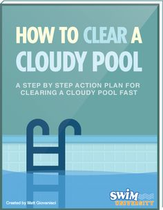 How to fix cloudy pool water pool maintenance cloudy - What makes my swimming pool water cloudy ...