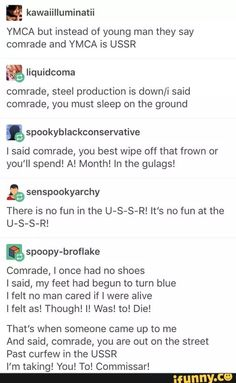 Someone needs to draw Russia dancing to this and America being really confused in the background. Tumblr Funny, Funny Memes, Hilarious, History Jokes, Tumblr Posts, Hetalia, Funny Posts, Confused, Laugh Out Loud