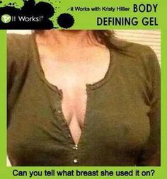 Have you tried that CRAZY wrap thing?  Tighten, tone, and firm in as little as 45 minutes. Not water loss!!! Easy to apply yourself! Hello! This stuff is amazing! tamrayarwood.myitworks.com
