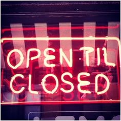 Dallas, TX, neon, neon sign, open, closed, open til closed, cheeky sign
