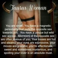 Taurus women are most magnetic and erotic pulling in the opposite sex. Spoiling your lover is a must. Aries Taurus Cusp, Taurus Traits, Zodiac Signs Taurus, Zodiac Love, My Zodiac Sign, Zodiac Facts, Taurus Bull, Horoscope Capricorn, Capricorn Facts