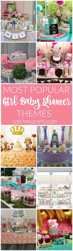 Most Popular Girl Baby Shower Themes. We've included princess, pink, ballerina, circus, garden, vintage, owl baby showers! | Catchmyparty.com