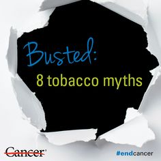 Struggling to quit smoking, or know someone who is? Common myths about kicking the habit could be keeping you or a loved one from quitting smoking for good. Get the skinny on 8 common tobacco and smoking myths. #health #healthyliving #cancer #smoking #quitsmoking #tobacco #lungcancer #endcancer