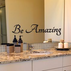 Be Amazing Decal Bathroom Mirror Inspirational Wall Quotes