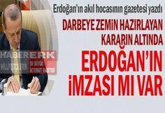 Darbeye Zemin Hazırlayan Kararın Altında Erdoğan'ın İmzası Mı Var?