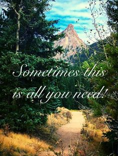 Nature, it's all you need... It's all you need!