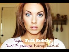 ❤ Sigma Fall Softly First Impression Makeup Tutorial ❤