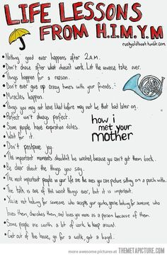 Life Lessons from HIMYM. I love these!!