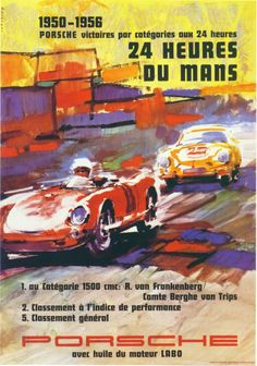 Porsche victories at the 24 Hours of Le Mans Porsche 550, Porsche Cars, Car Posters, Sports Posters, Vintage Porsche, Vintage Racing, Vintage Cars, Vintage Prints, Vintage Posters