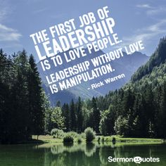 Does your leadership have love? #love #leadership #quote #quoteoftheday #rickwarren