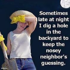 How to deal with nosy neighbors