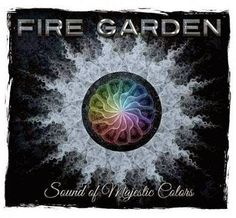 """The Dramatic Rock of Fire Garden's """"Sound Of Majestic Colors"""" Garden Web, Metal Albums, Music Magazines, Baby Music, Progressive Rock, Music Store, 40th Anniversary, Metal Bands, Rock Music"""