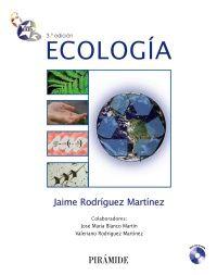 Ecología / Jaime Rodríguez Martínez ; colaboradores José María Blanco Martín, Valeriano Rodríguez Martínez