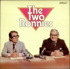 The Two Ronnies - a BBC 1 comedy sketch show from 1971 to 1987. It featured the…