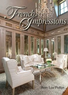 French Impressions by [Phillips, Betty Lou, Photographs by Dan Piassick]