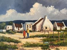 Willie Strydom - Fishing Village x Fishermans Cottage, Building Painting, South African Artists, Cape Town South Africa, Fishing Villages, Art Gallery, Sculpture, City Scapes, Farm Houses