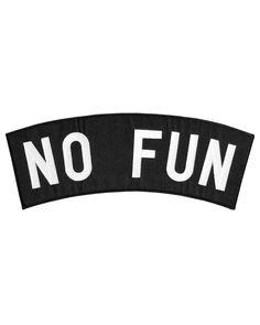 No Fun Back Patch