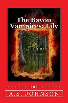 The Bayou Vampires: Lily (Cajun Heat) (Volume 1) by A S J... http://www.amazon.com/dp/1530340454/ref=cm_sw_r_pi_dp_pOWixb0V10ZTY  https://giveaway.amazon.com/p/ce08eb6ac32498e5