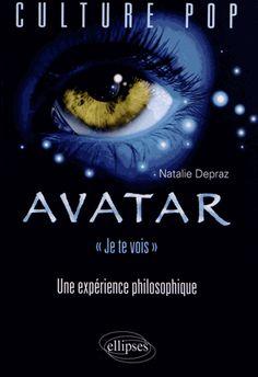 """Avatar : """"je te vois"""", une expérience philosophique [BUDL - salle de lettres - 791.6 CAME 3 av] Culture Pop, Avatar, Movies, Movie Posters, Art, Letters, Philosophy, Room, Art Background"""