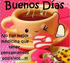Buenos dias good morning good morning, good day wishes и hap Good Day Wishes, Happy Wishes, Recipe From Scratch, Good Morning Good Night, Any Book, Spanish Quotes, Morning Quotes, Positive Thoughts, Nyc