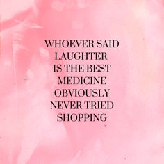 25 Best Retail Therapy Quotes images | Quotes, Shopping ...