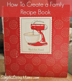 Here& an easy tutorial for compiling a family recipe book. You want to create a family recipe book so you can pass down treasured recipes. This post also includes ideas for FREE printables you can add to your family recipe book. Family Recipe Book, Diy Recipe Book, Homemade Recipe Books, Making A Cookbook, Create A Cookbook, Cookbook Recipes, Cookbook Ideas, Homemade Cookbook, Cookbook Template