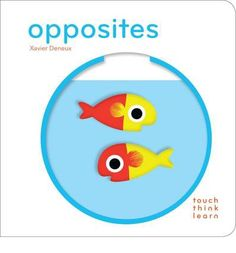 Opposites by Xavier Deneux from Chronicle Books. Toddler Books, Childrens Books, Toys For Little Kids, 4 Kids, Board Books For Babies, Baby Books, Kid Essentials, Cool Gifts For Kids, Educational Toys For Kids