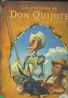 """""""Las aventuras de Don Quijote"""" Adaptación Anna Obiols ; ilustraciohnes Subi. Hace muchísimos años, un escritor de segunda, Miguel de Cervantes, se inventó una novela, para muchos las mejor de todos los tiempos. Un loco de atar, tierno y entrañable, estaba dispuesto a poner paz en el mundo; para ello contaría con dos ayudas inestimables: su amada Dulcinea y su fiel escudero, Sancho Panza."""
