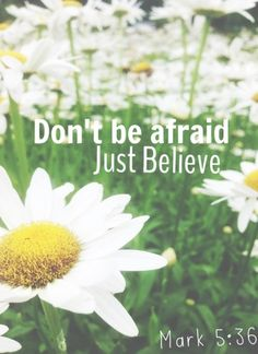 Just believe! Just Believe, You Are Strong, Dont Be Afraid, Praise And Worship, Make It Through, Free Spirit, Jesus Christ, Inspirational Quotes, Wisdom